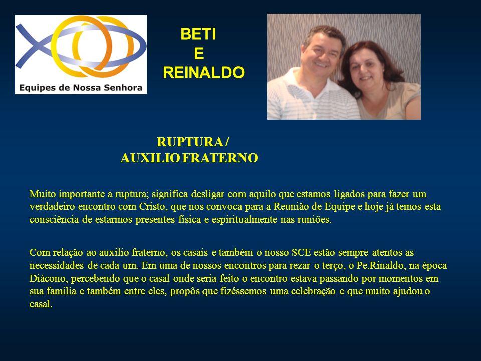 BETI E REINALDO RUPTURA / AUXILIO FRATERNO