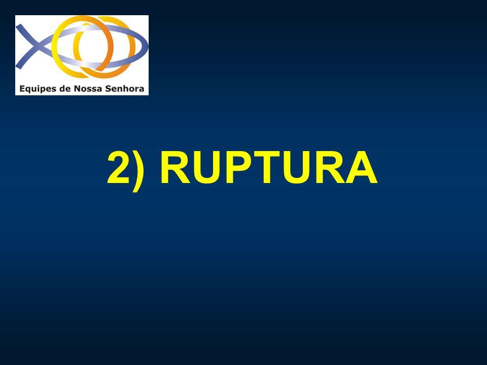 2) RUPTURA