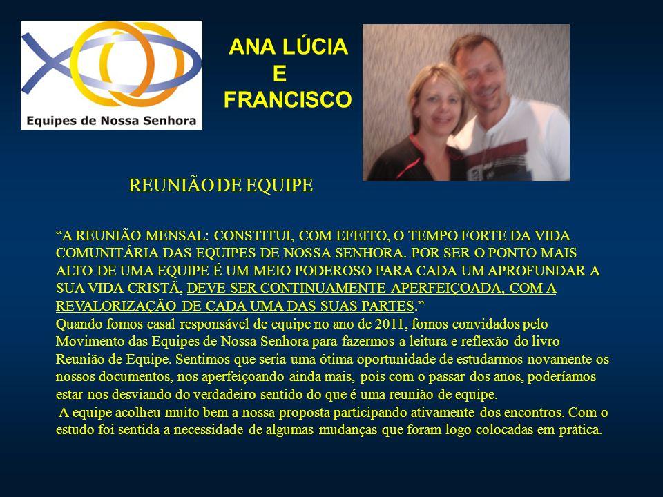 ANA LÚCIA E FRANCISCO REUNIÃO DE EQUIPE