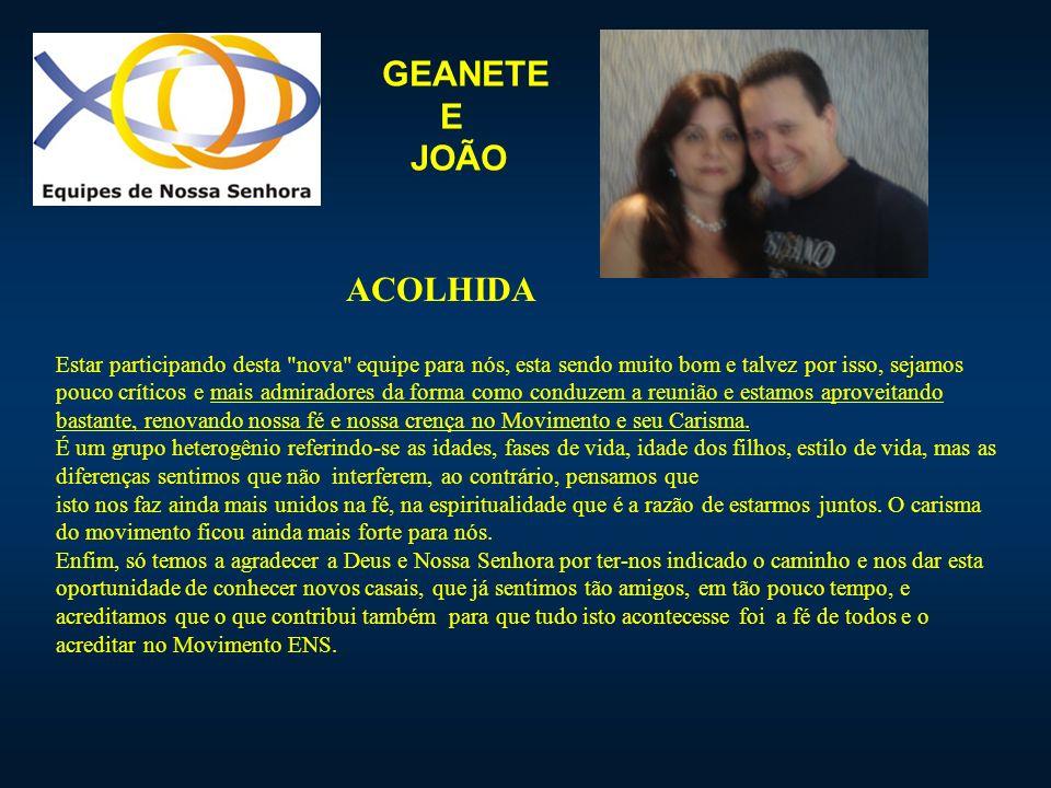 GEANETE E JOÃO ACOLHIDA