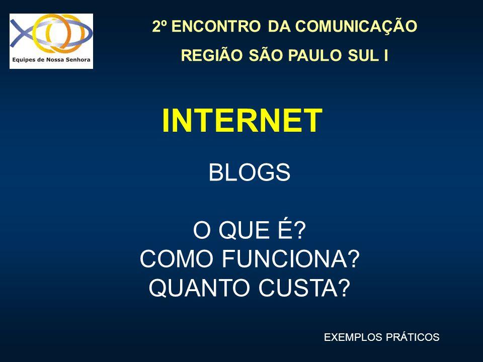INTERNET BLOGS O QUE É COMO FUNCIONA QUANTO CUSTA EXEMPLOS PRÁTICOS