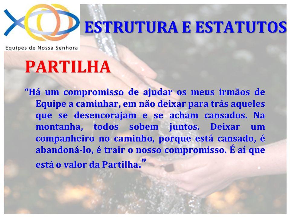 PARTILHA ESTRUTURA E ESTATUTOS