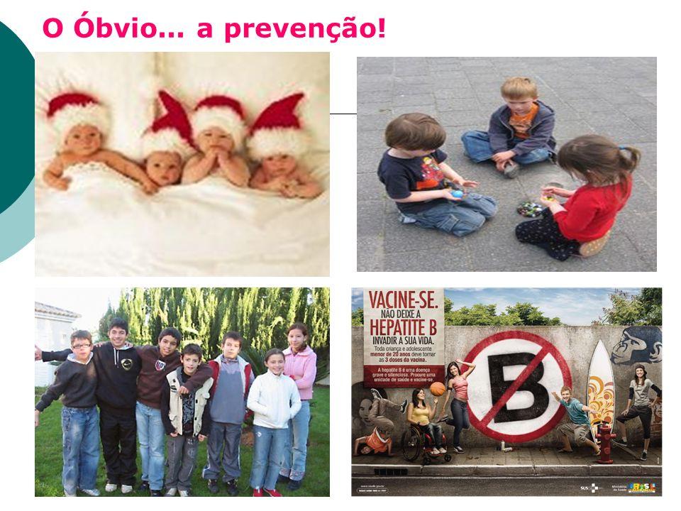O Óbvio... a prevenção!