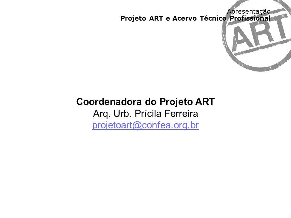 Coordenadora do Projeto ART