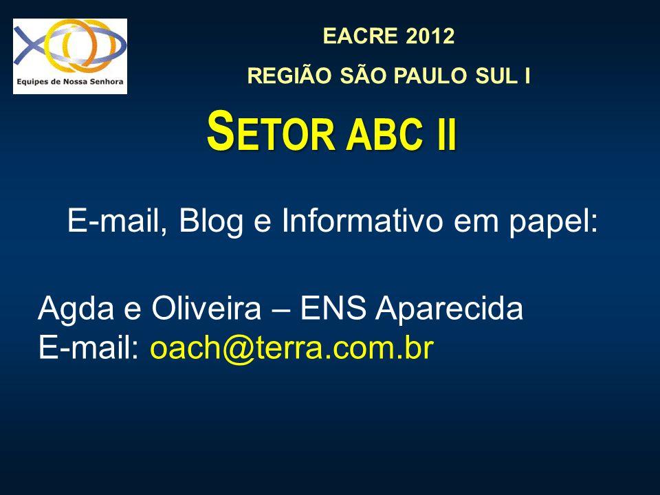 E-mail, Blog e Informativo em papel:
