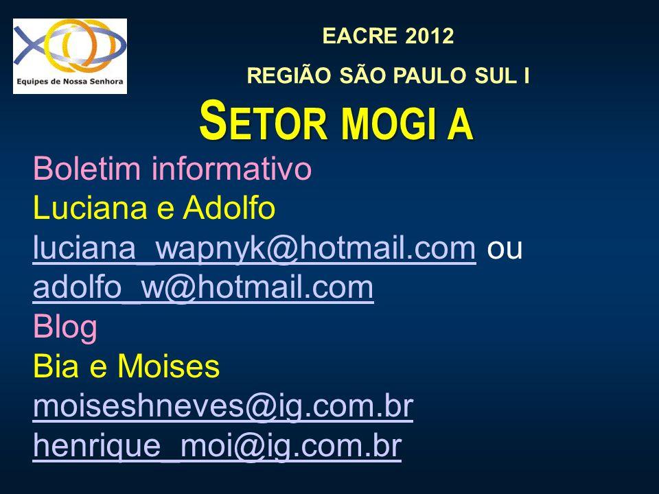 Setor mogi a Boletim informativo Luciana e Adolfo