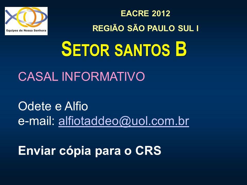 Setor santos B CASAL INFORMATIVO Odete e Alfio