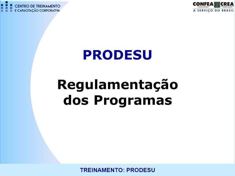 PRODESU Regulamentação dos Programas