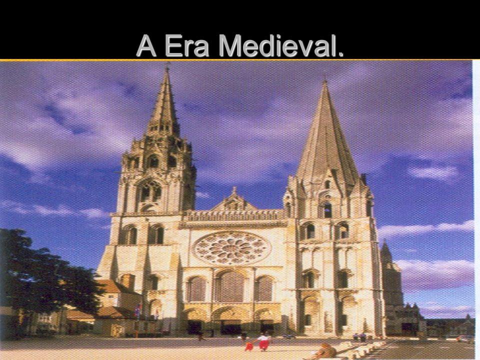 A Era Medieval.