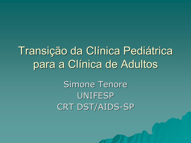 Transição da Clínica Pediátrica para a Clínica de Adultos