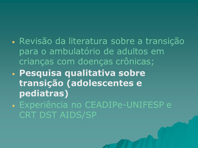 Revisão da literatura sobre a transição para o ambulatório de adultos em crianças com doenças crônicas;