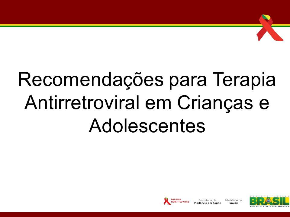 Recomendações para Terapia Antirretroviral em Crianças e Adolescentes