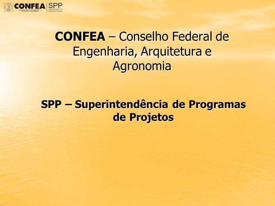 SPP – Superintendência de Programas de Projetos