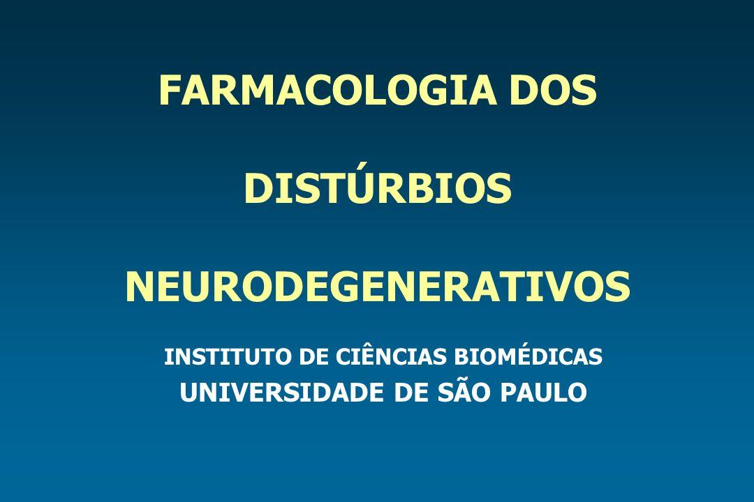 FARMACOLOGIA DOS DISTÚRBIOS NEURODEGENERATIVOS