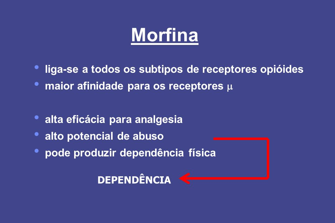 Morfina liga-se a todos os subtipos de receptores opióides
