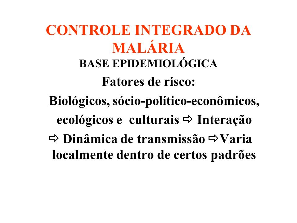CONTROLE INTEGRADO DA MALÁRIA