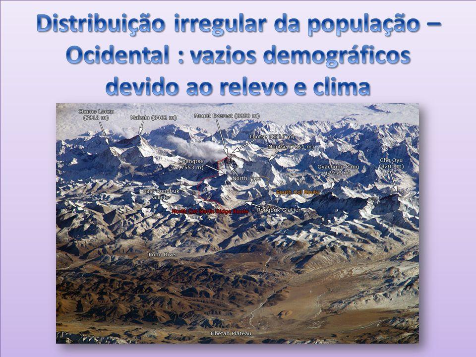 Distribuição irregular da população – Ocidental : vazios demográficos devido ao relevo e clima