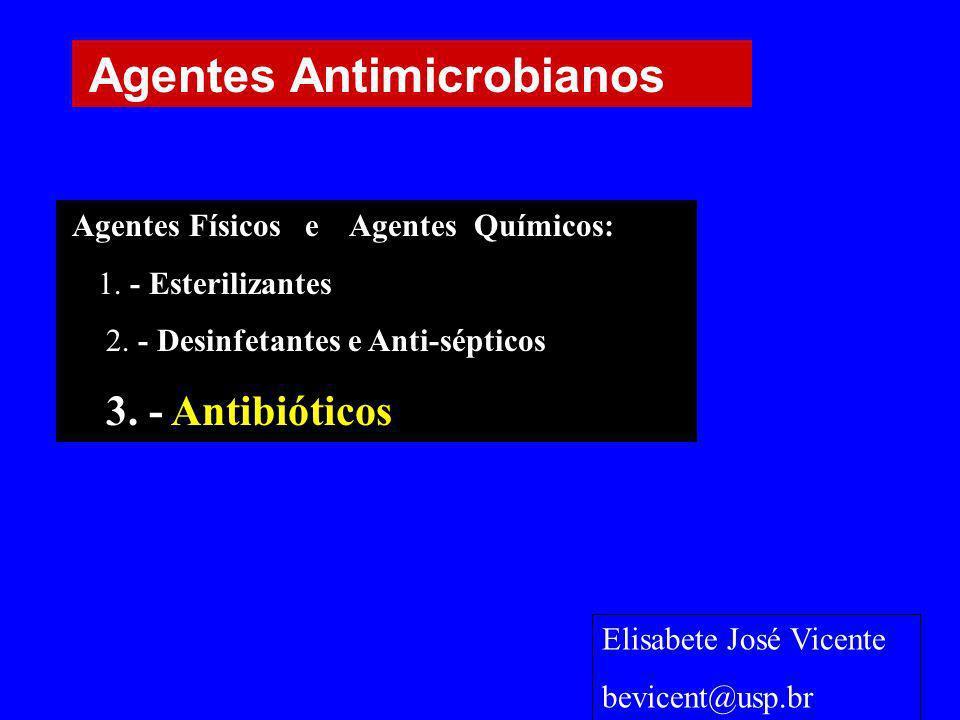 Agentes Físicos e Agentes Químicos: 1. - Esterilizantes