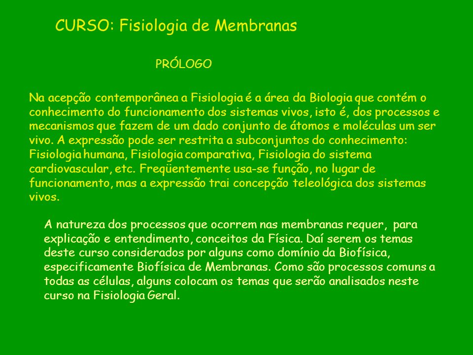 CURSO: Fisiologia de Membranas