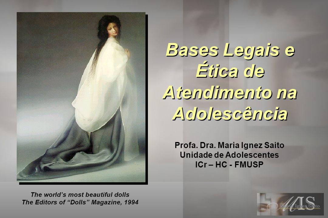 Bases Legais e Ética de Atendimento na Adolescência