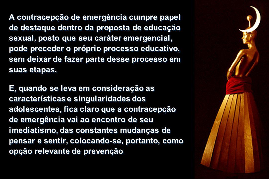 A contracepção de emergência cumpre papel de destaque dentro da proposta de educação sexual, posto que seu caráter emergencial, pode preceder o próprio processo educativo, sem deixar de fazer parte desse processo em suas etapas.