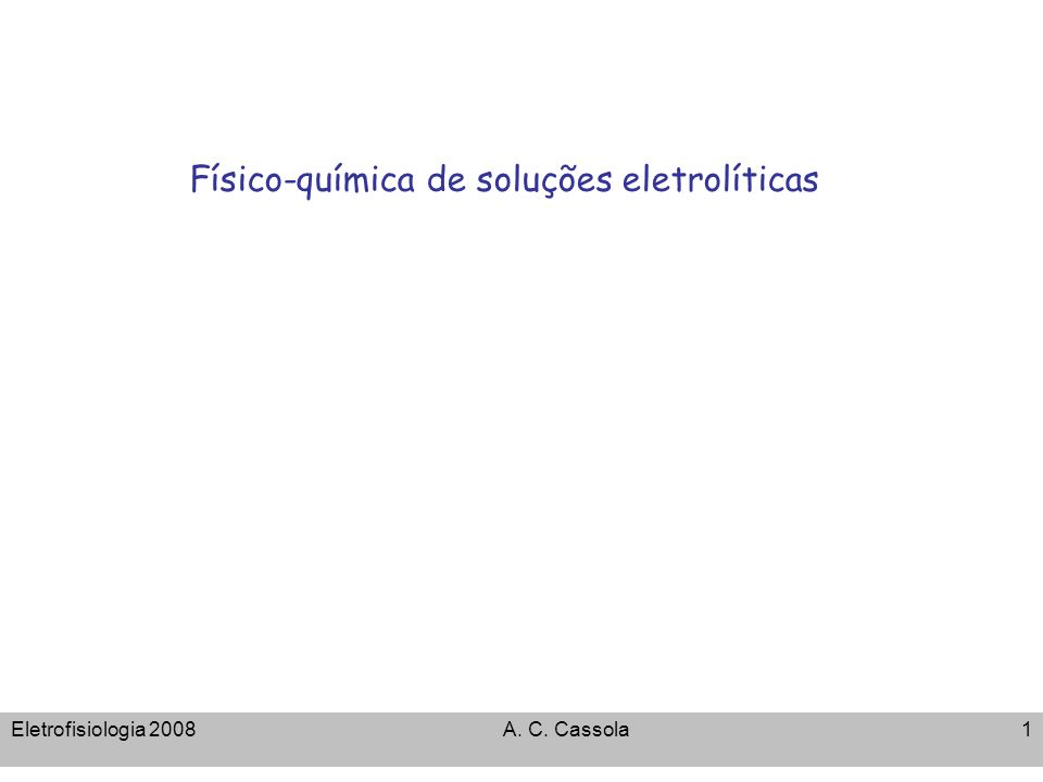 Físico-química de soluções eletrolíticas