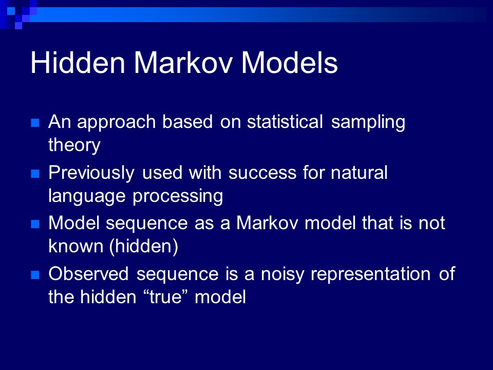 Hidden Markov Models An approach based on statistical sampling theory