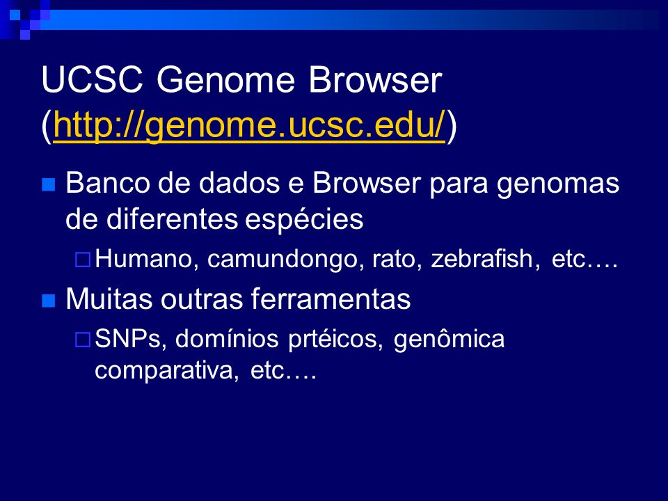 UCSC Genome Browser (http://genome.ucsc.edu/)