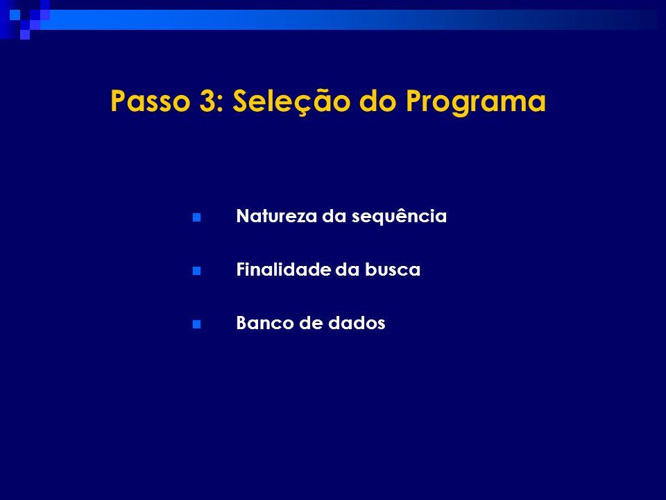 Passo 3: Seleção do Programa