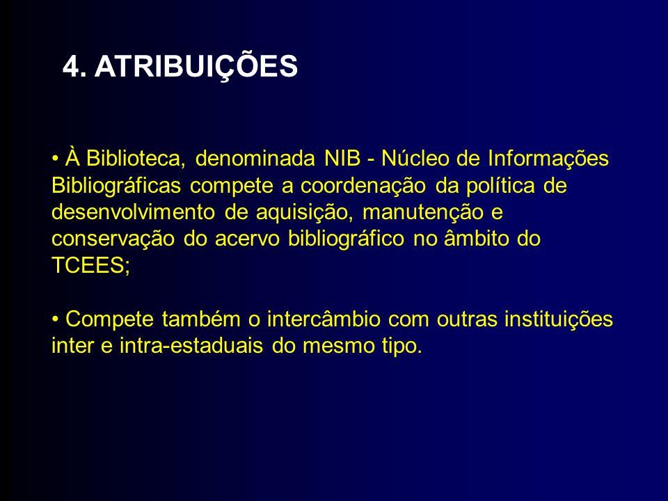 4. ATRIBUIÇÕES