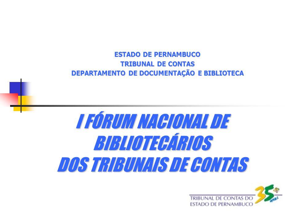 I FÓRUM NACIONAL DE BIBLIOTECÁRIOS DOS TRIBUNAIS DE CONTAS