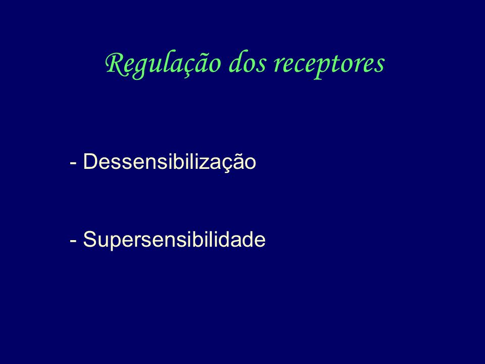 Regulação dos receptores