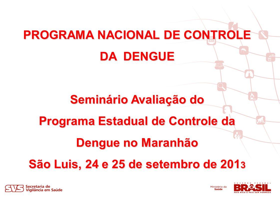 PROGRAMA NACIONAL DE CONTROLE DA DENGUE