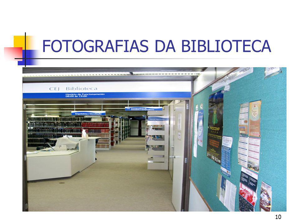 FOTOGRAFIAS DA BIBLIOTECA