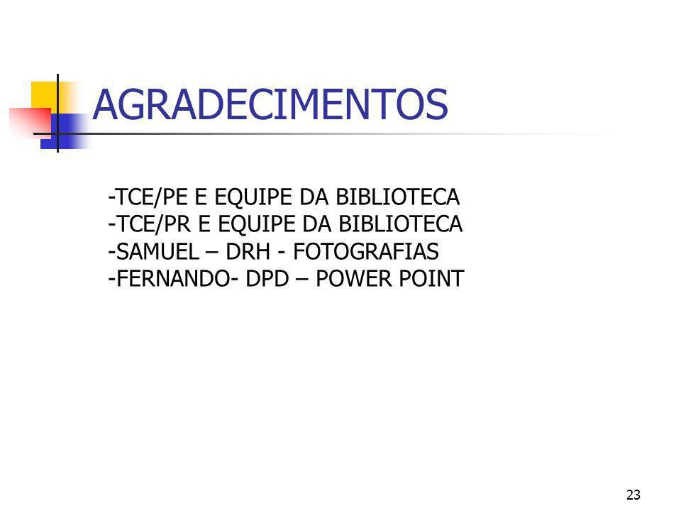 AGRADECIMENTOS -TCE/PE E EQUIPE DA BIBLIOTECA