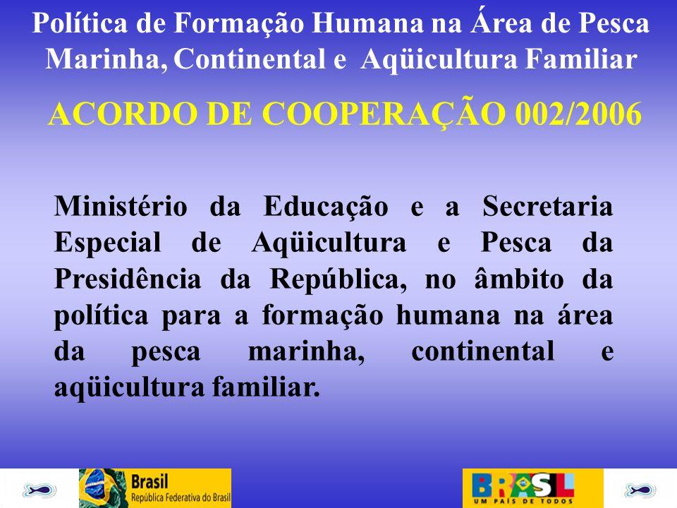 ACORDO DE COOPERAÇÃO 002/2006