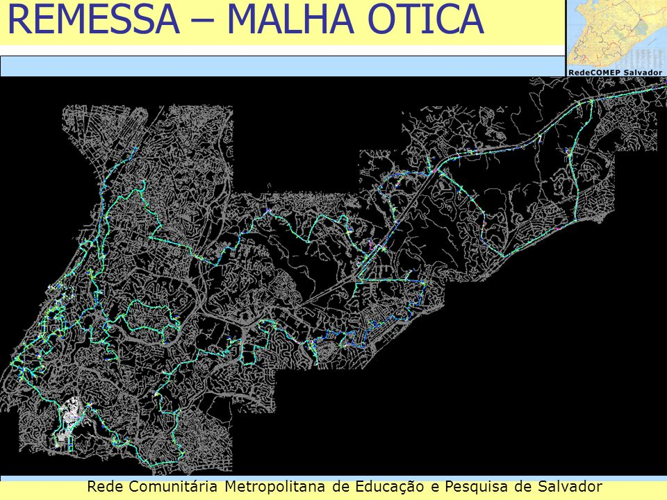 REMESSA – MALHA ÓTICA