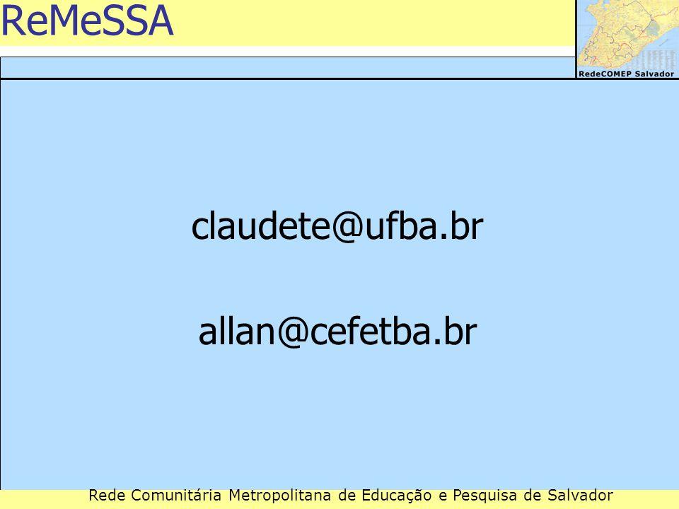 ReMeSSA claudete@ufba.br allan@cefetba.br