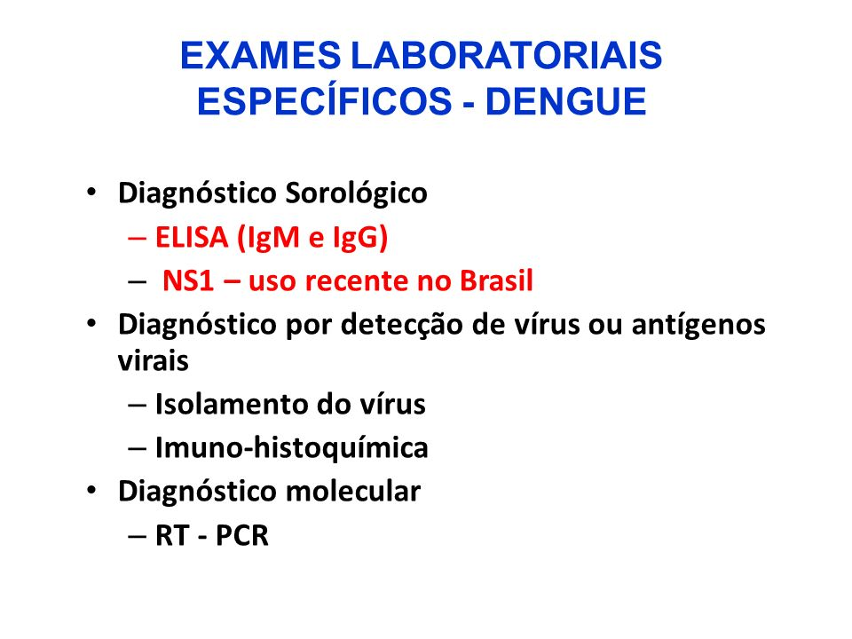 EXAMES LABORATORIAIS ESPECÍFICOS - DENGUE