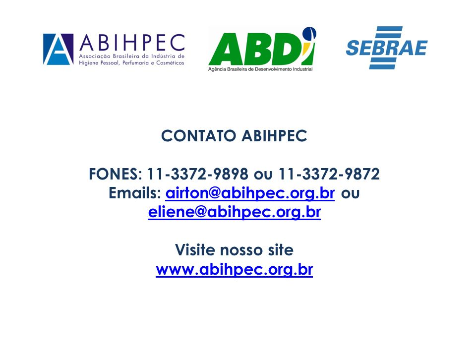 Emails: airton@abihpec.org.br ou eliene@abihpec.org.br
