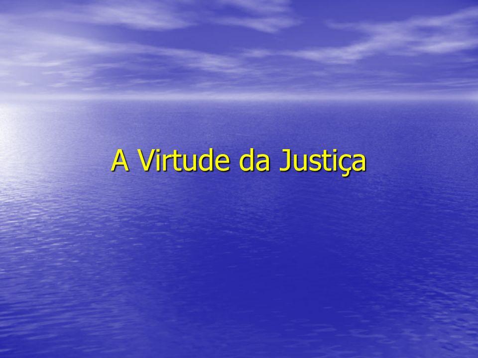 A Virtude da Justiça