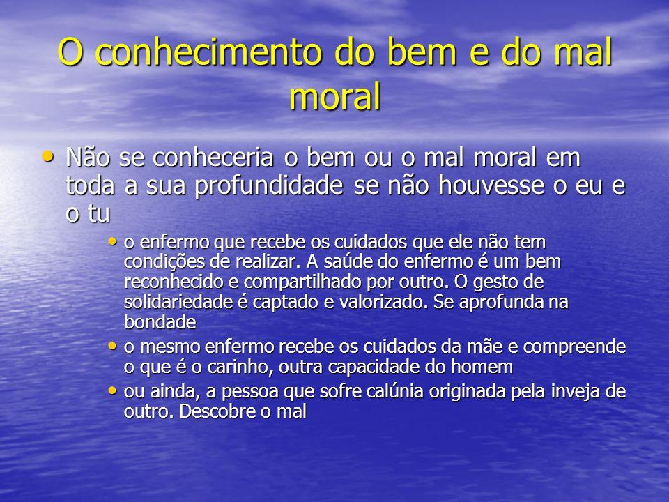 O conhecimento do bem e do mal moral