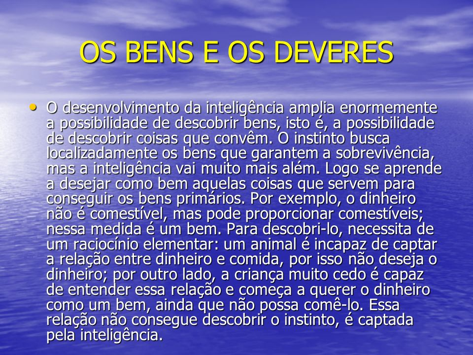 OS BENS E OS DEVERES