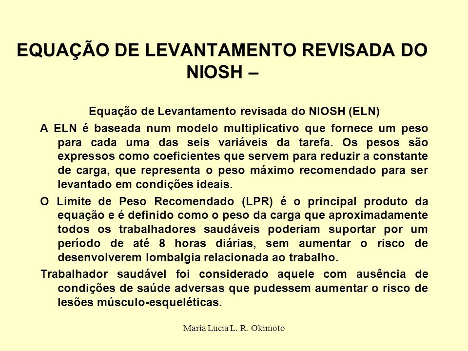 EQUAÇÃO DE LEVANTAMENTO REVISADA DO NIOSH –