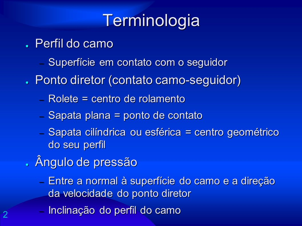 Terminologia Perfil do camo Ponto diretor (contato camo-seguidor)
