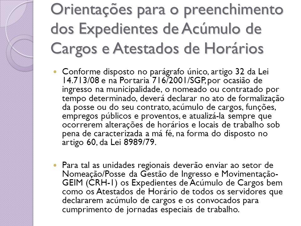 Orientações para o preenchimento dos Expedientes de Acúmulo de Cargos e Atestados de Horários