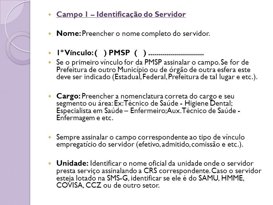 Campo 1 – Identificação do Servidor
