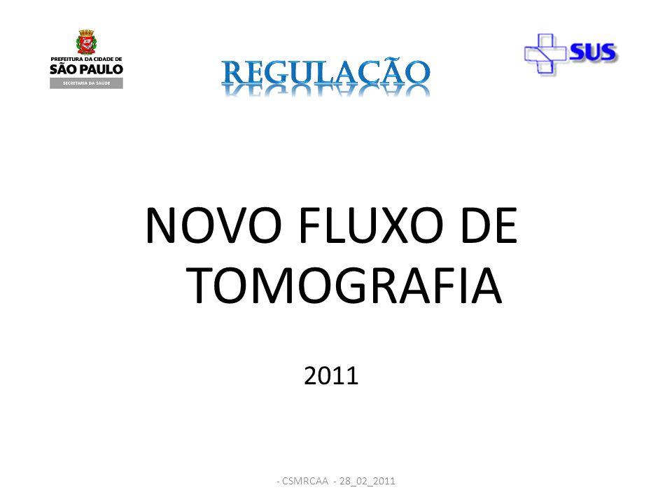 NOVO FLUXO DE TOMOGRAFIA