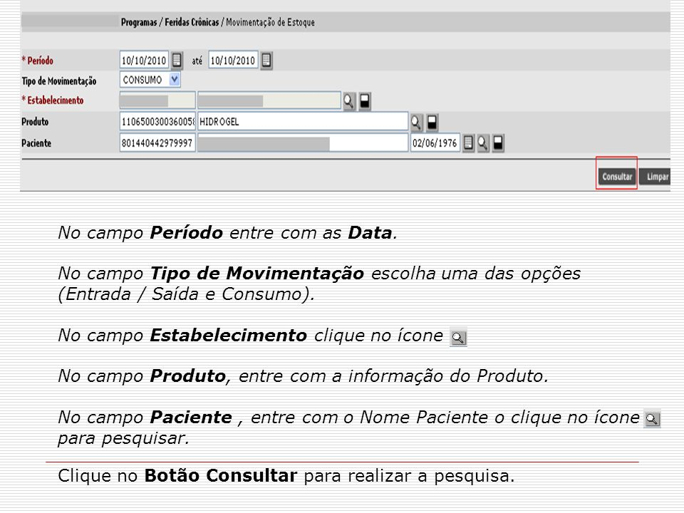 No campo Período entre com as Data