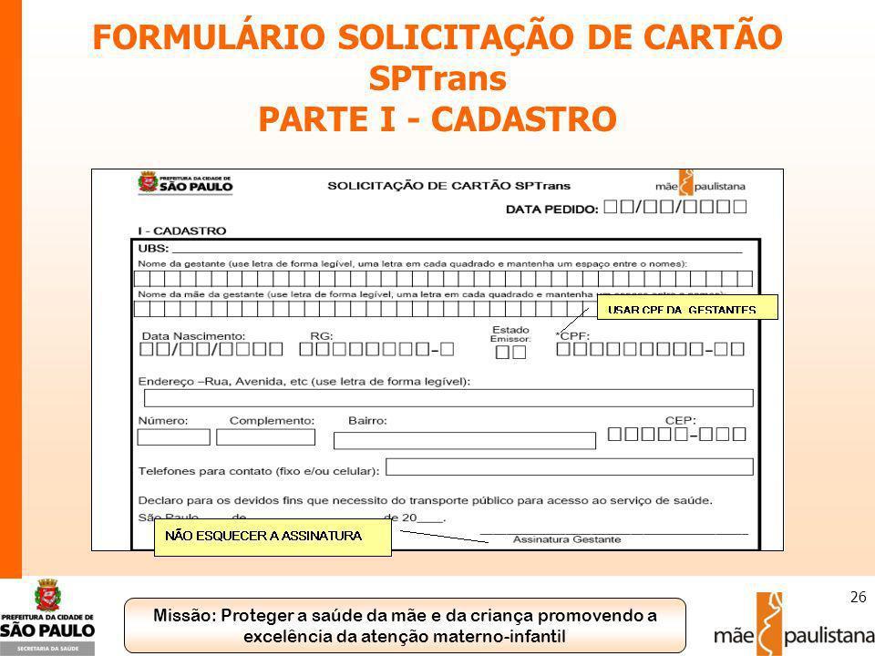 FORMULÁRIO SOLICITAÇÃO DE CARTÃO SPTrans PARTE I - CADASTRO